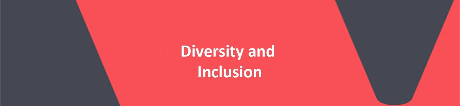 Red background with white text overlaid spelling, Diversity and Inclusion.