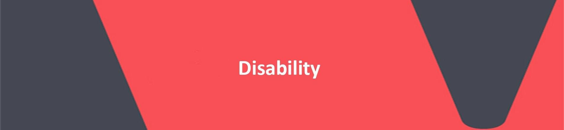 Red background with white text overlaid, spelling Disability.