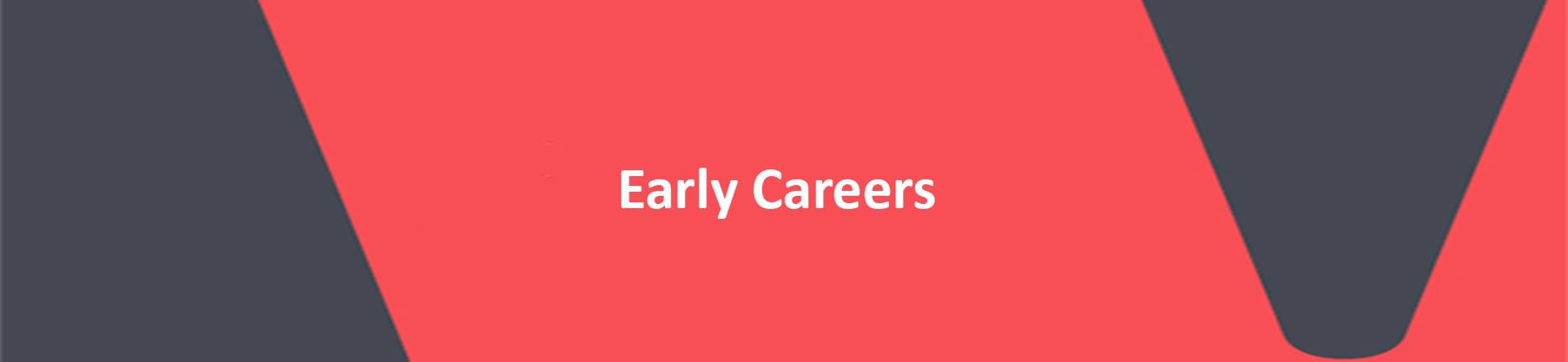 red banner with white text reading early careers