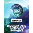 The RAD Awards Winner - Diversity and Inclusion Initiative.