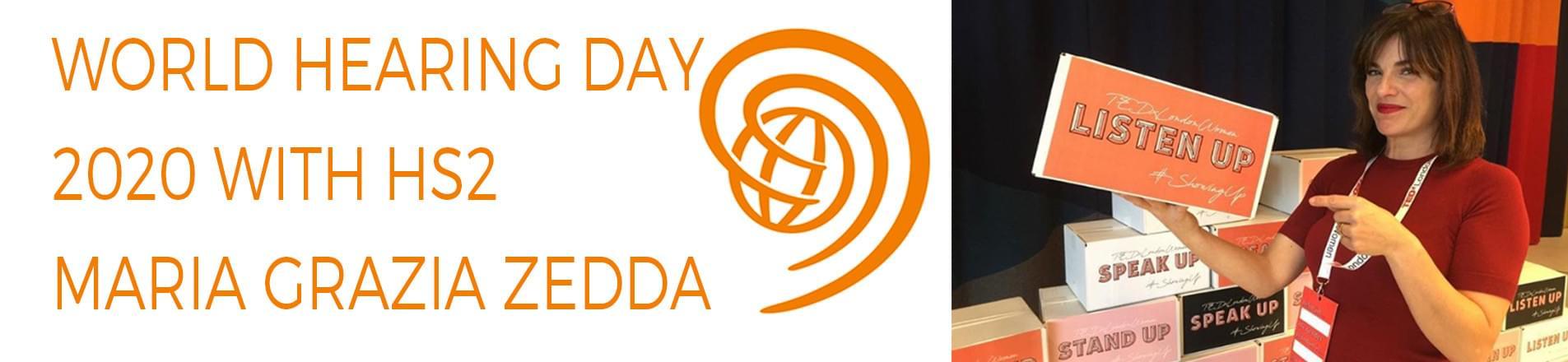 World Hearing Day with HS2: Maria Grazia Zedda's Story