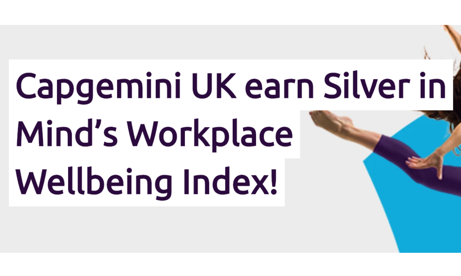Capgemini UK earn Silver in Mind's Workplace Wellbeing Index!