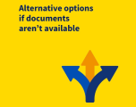 Alternative options if documents aren't available