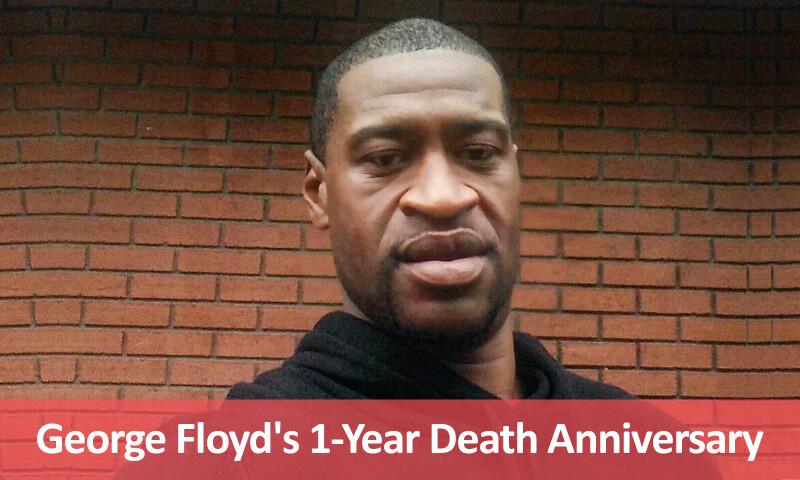 George Floyd's 1-Year Death Anniversary