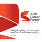 Agile Future Forum - Supporting UK Growth - Understanding the economical benefits of workforce agility