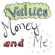 Values Money and Me