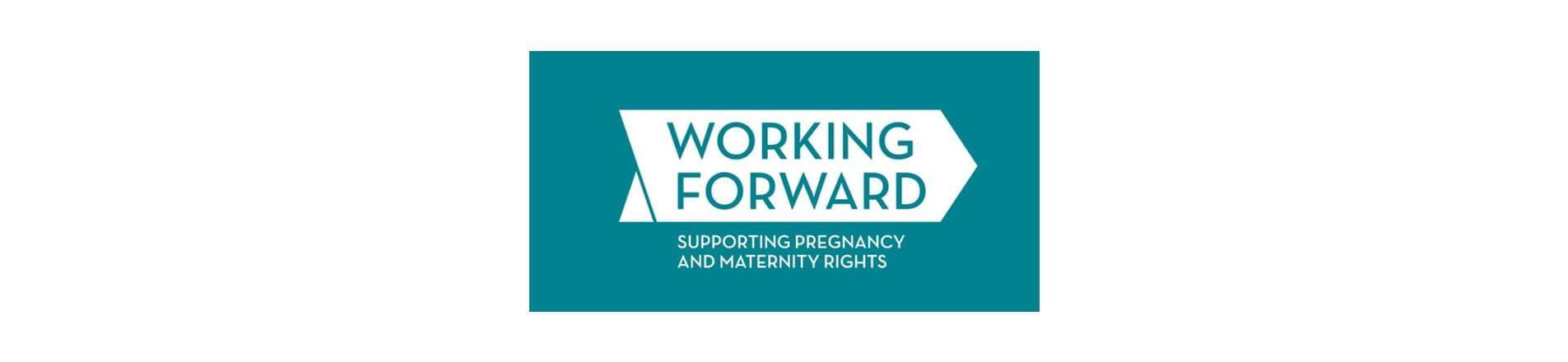 Working Forward Supporting Pregnancy and Maternity Rights Logo