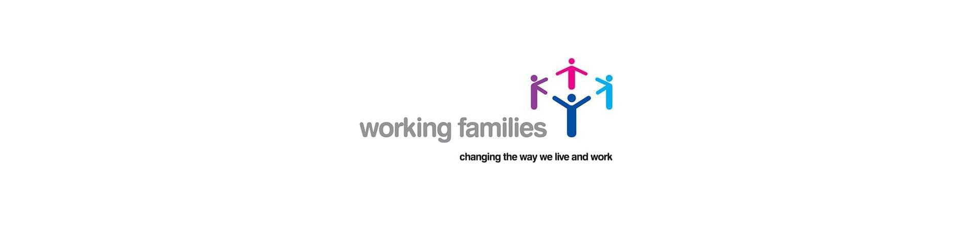 Working Families Logo. This has four multi-coloured stick figures standing with their hands outstretched in a circle and the text 'Working Families - changing the way we live and work'.