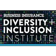 Business Insurance Diversity and Inclusion Institute